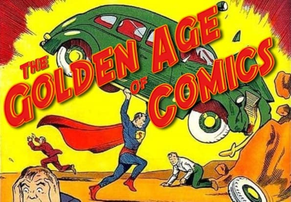 The Golden Age of Superheroes