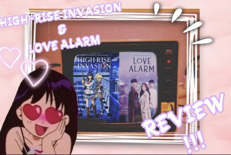 High-Rise Invasion and Love Alarm Review!